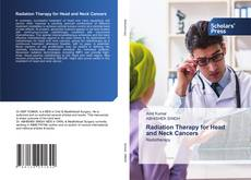 Couverture de Radiation Therapy for Head and Neck Cancers