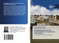 Bookcover of A feasibility study for the implementation of sustainable procurement