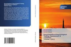 Bookcover of Encyclopedia of Psychological Testing, Assessment & Treatment Volume 1 (A-L)