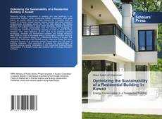 Bookcover of Optimizing the Sustainability of a Residential Building in Kuwait
