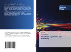 Bookcover of Advanced topics in X-ray scattering