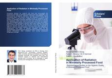 Bookcover of Application of Radiation in Minimally Processed Food