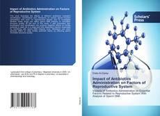 Buchcover von Impact of Antibiotics Administration on Factors of Reproductive System