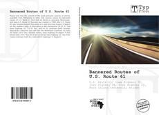 Bannered Routes of U.S. Route 61的封面