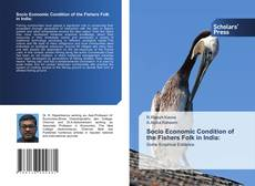 Buchcover von Socio Economic Condition of the Fishers Folk in India: