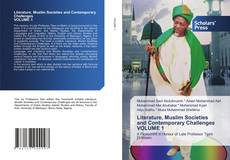 Bookcover of Literature, Muslim Societies and Contemporary Challenges VOLUME 1