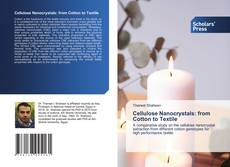 Bookcover of Cellulose Nanocrystals: from Cotton to Textile