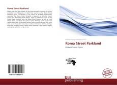 Обложка Roma Street Parkland