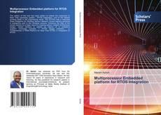 Buchcover von Multiprocessor Embedded platform for RTOS Integration
