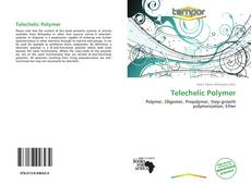 Bookcover of Telechelic Polymer