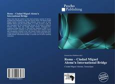 Portada del libro de Roma – Ciudad Miguel Alema'n International Bridge