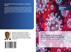The COVID-19 Preventive Measure Compliance Survey的封面