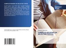Couverture de COMPILED REVIEWS ON SELECTED TOPICS