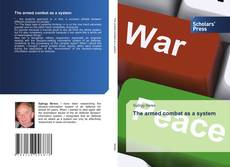 Bookcover of The armed combat as a system