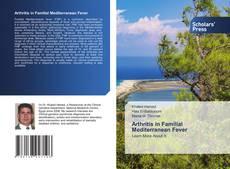 Bookcover of Arthritis in Familial Mediterranean Fever