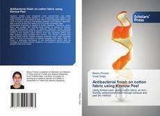 Portada del libro de Antibacterial finish on cotton fabric using Kinnow Peel