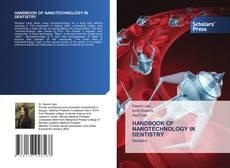 Bookcover of HANDBOOK OF NANOTECHNOLOGY IN DENTISTRY