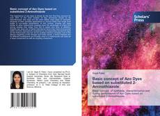 Bookcover of Basic concept of Azo Dyes based on substituted 2-Aminothiazole