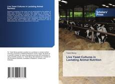 Capa do livro de Live Yeast Cultures in Lactating Animal Nutrition