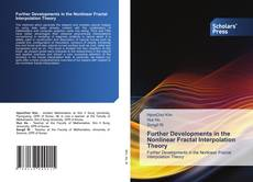 Bookcover of Further Developments in the Nonlinear Fractal Interpolation Theory