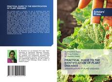 Обложка PRACTICAL GUIDE TO THE IDENTIFICATION OF PLANT DISEASES