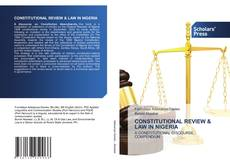 Capa do livro de CONSTITUTIONAL REVIEW & LAW IN NIGERIA