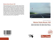 Bookcover of Maine State Route 102