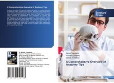 Capa do livro de A Comprehensive Overview of Anatomy Tips