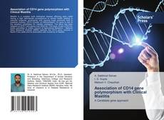 Buchcover von Association of CD14 gene polymorphism with Clinical Mastitis