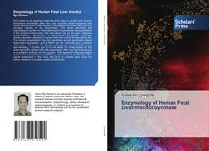 Buchcover von Enzymology of Human Fetal Liver Inositol Synthase