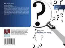 Buchcover von Why do you worry