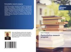 Buchcover von Pentoxifylline research progress