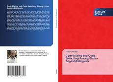Buchcover von Code Mixing and Code Switching Among Etche-English Bilinguals
