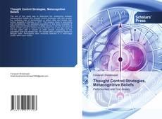 Couverture de Thought Control Strategies, Metacognitive Beliefs