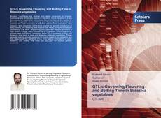 Bookcover of QTL/s Governing Flowering and Bolting Time in Brassica vegetables