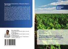Bookcover of Physiological Interactions of Brassica Napus L with Copper