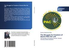 Bookcover of The Struggle for Freedom of Azania Was Her Life