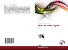 Bookcover of Romaine Class Frigate