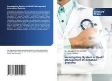 Buchcover von Investigating System in Health Management Information Systems