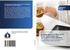 Buchcover von A Comprehensive Manual for Food Technology and Agricultural Value Addition