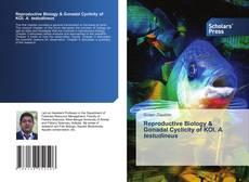 Couverture de Reproductive Biology & Gonadal Cyclicity of KOI, A. testudineus