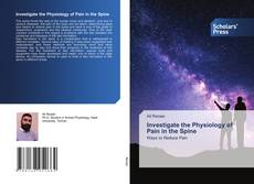 Capa do livro de Investigate the Physiology of Pain in the Spine