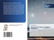 Study of the Theory of Hydrate Formation的封面