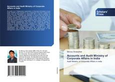Bookcover of Accounts and Audit Ministry of Corporate Affairs in India