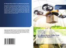 Bookcover of IoT Based Smart Solar Crop Monitoring System