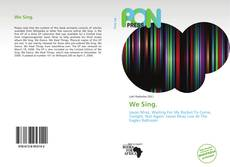 Copertina di We Sing.