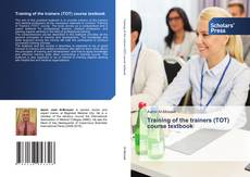 Обложка Training of the trainers (TOT) course textbook