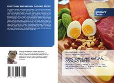 Bookcover of FUNCTIONAL AND NATURAL COOKING SPICES