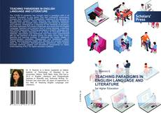 Bookcover of TEACHING PARADIGMS IN ENGLISH LANGUAGE AND LITERATURE