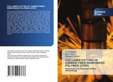 Bookcover of CO2 LASER CUTTING OF CARBON FIBER REINFORCED POLYMER (CFRP)
